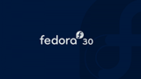 Fedora 30 is now available